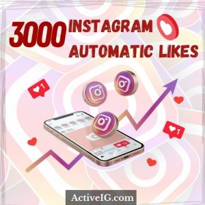 Buy 3000 Instagram Automatic Likes