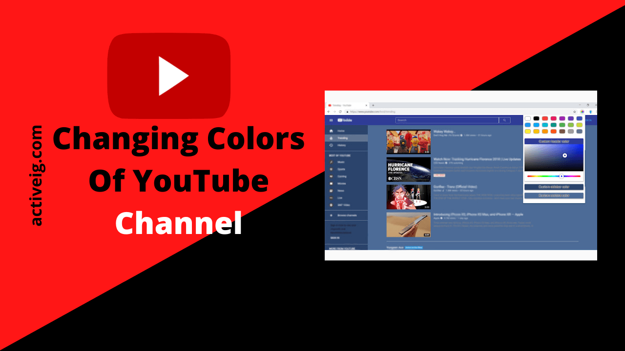 Changing Colors Of YouTube Channel
