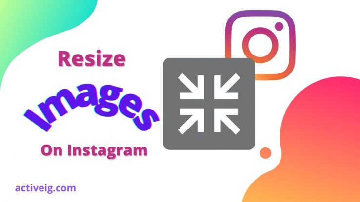 How to resize image for Instagram