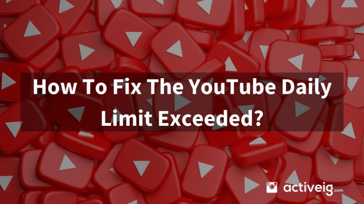 How To Fix YouTube Daily LImit Exceed?
