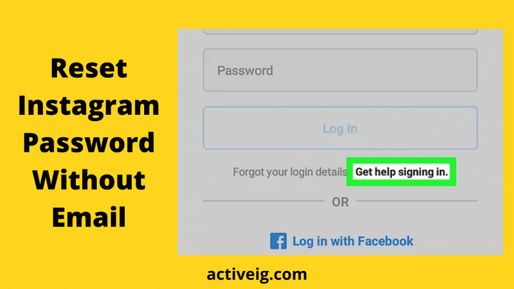 How To Reset Instagram Password Without Email?