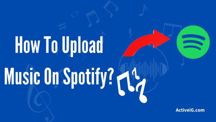 How To Upload Music On Spotify
