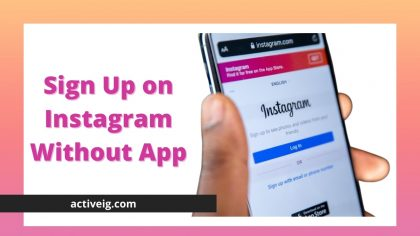Sign up for Instagram without app
