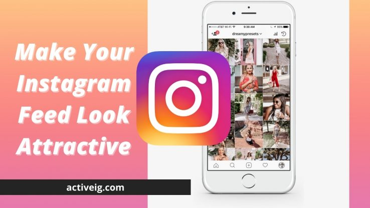 How to have a good Instagram feed?