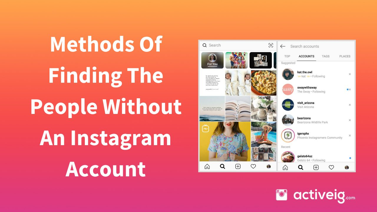 Methods Of Finding The People Without An Instagram Account