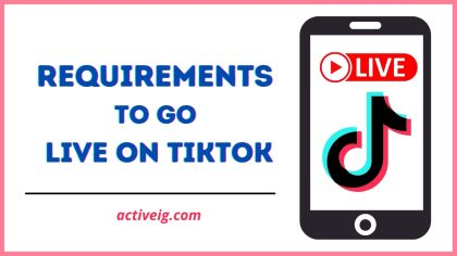 Requirements To Go Live On TikTok
