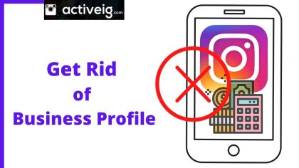 How to get Rid of Instagram Business Profile