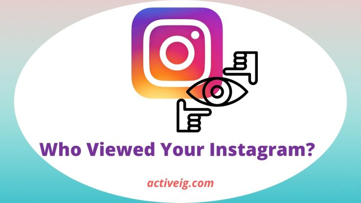 How to know Who Viewed my Instagram?